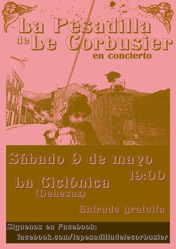 Concierto de La Pesadilla de Le Corbusier en La Ciclónica (Dehesas) 1