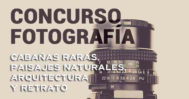 """Concurso de fotografía """"Cabañas Raras, paisajes naturales, arquitectura y retrato"""". 1"""