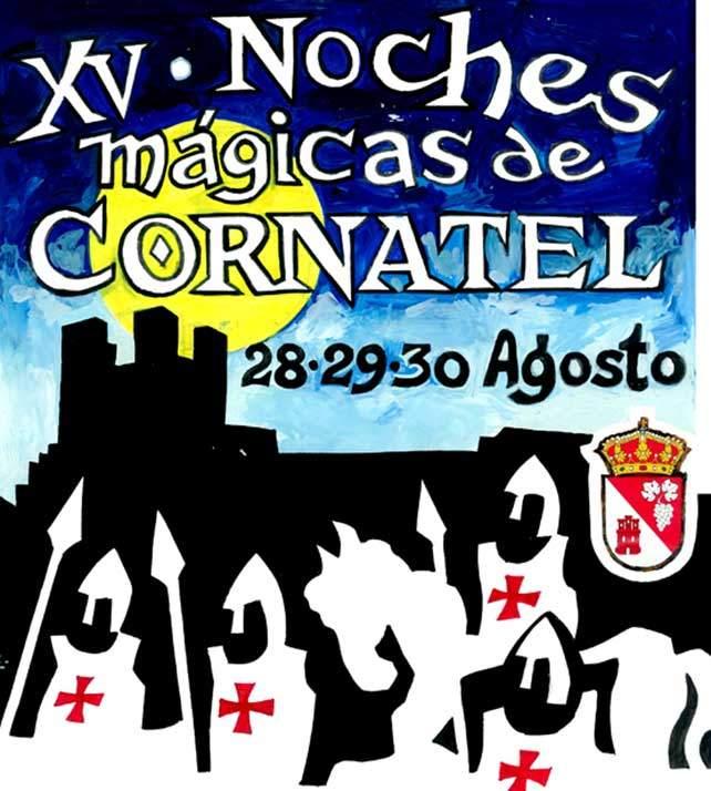 Fin de semana medieval: XXV Noches Mágicas de Cornatel 1
