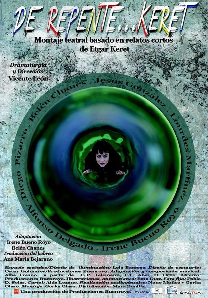 DE REPENTE...KERET Montaje teatral basado en cuentos cortos de Etgar Keret 6