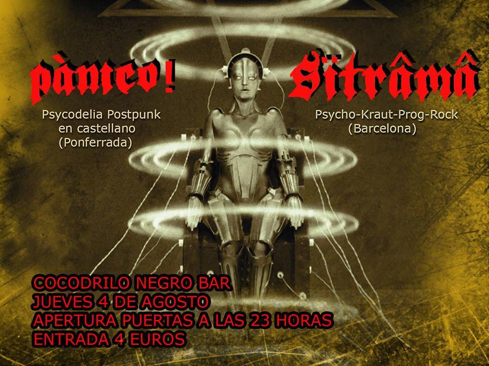 SÏTRÂMÂ y Pánico en concierto en el Cocodrilo Negro de Ponferrada el Jueves 4 de agosto 1