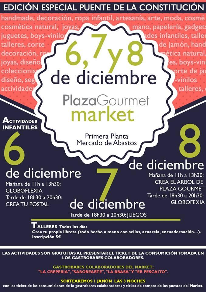 Plaza Gourmet organiza un market durante el puente y actividades para los más pequeños 1