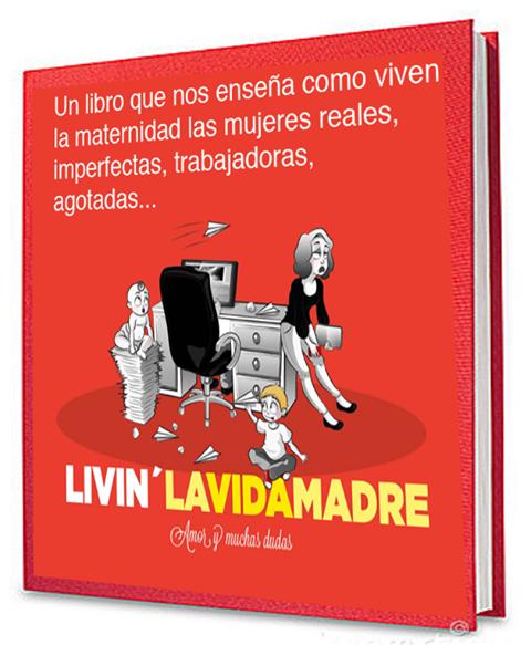 Presentación del libro: Livin' lavidamadre 1