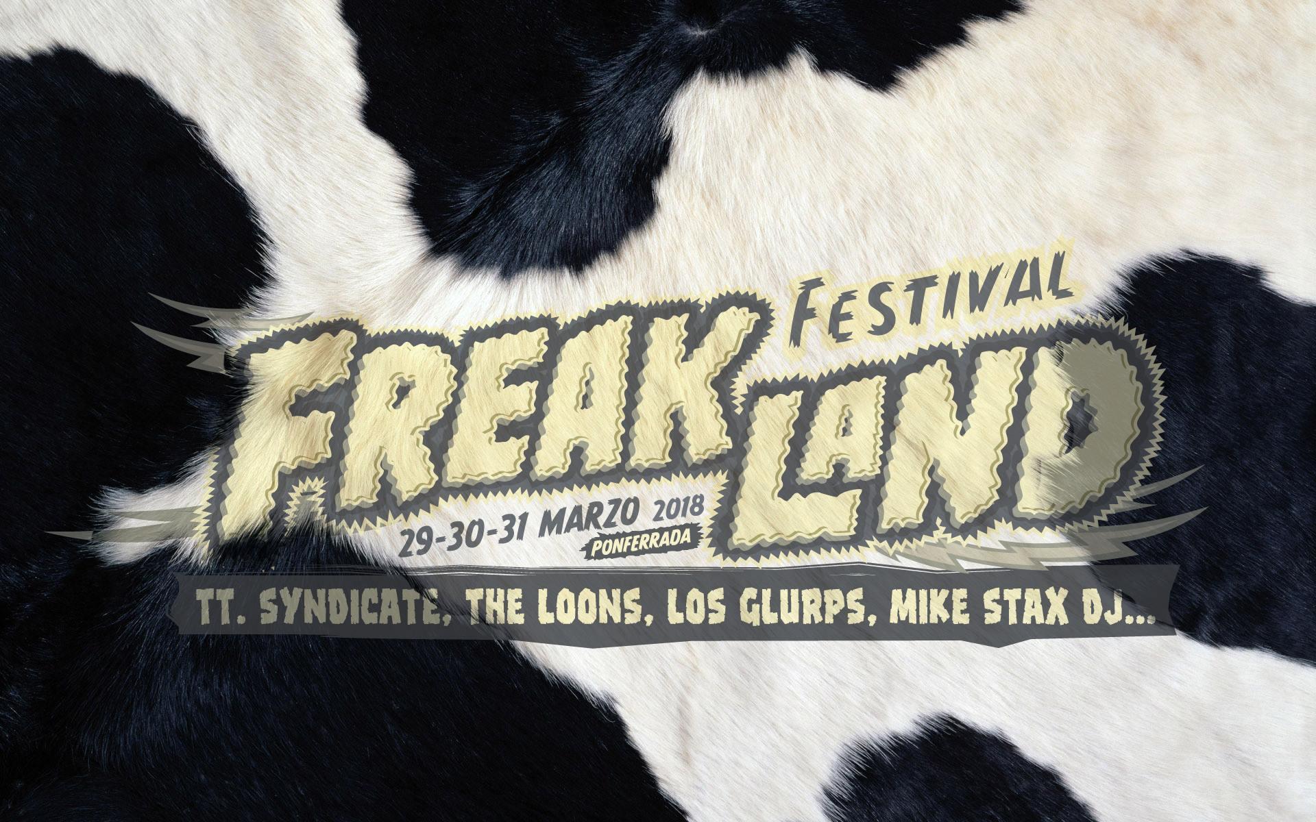 Primeros artistas confirmados para el Freakland Festival 2018 de Ponferrada 1