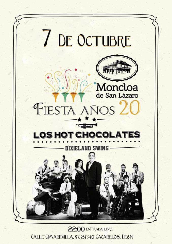 Fiesta Años 20 + Concierto de Los Hot Chocolates en La Moncloa de San Lázaro 1