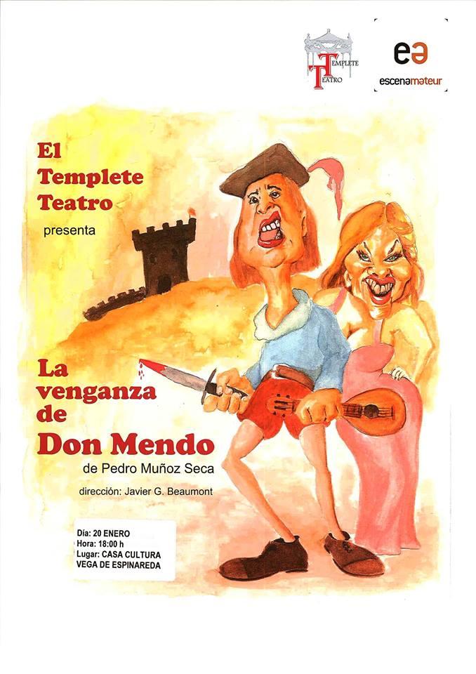 Teatro: La venganza de Don Mendo 1