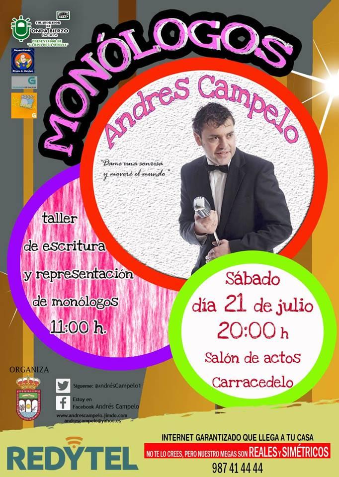 Monólogo de Andrés Campelo en Carracedelo 1
