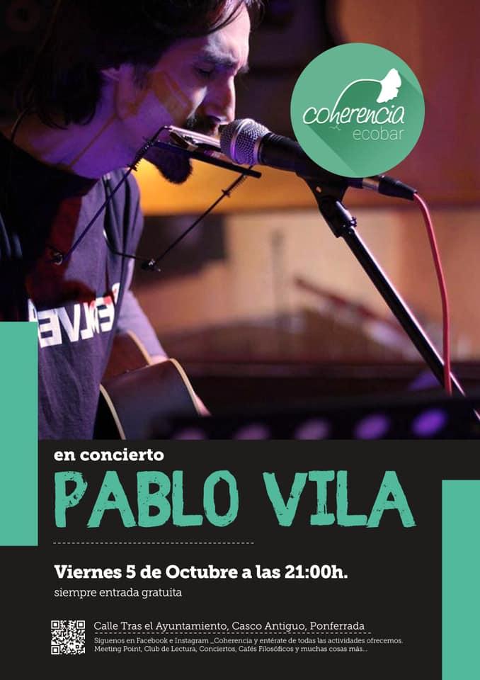Este viernes concierto de Pablo Vila en Coherencia Ecobar 1