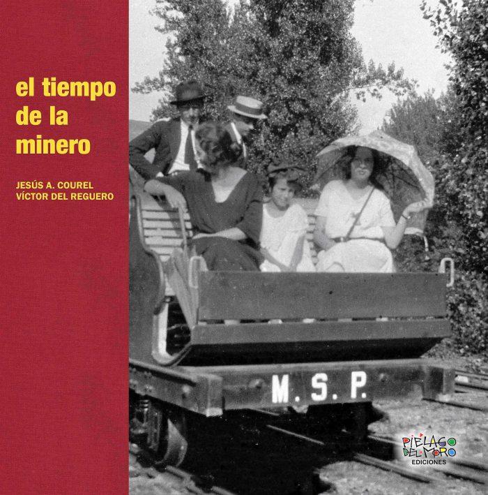 Presentación del libro 'EL TIEMPO DE LA MINERO', 1
