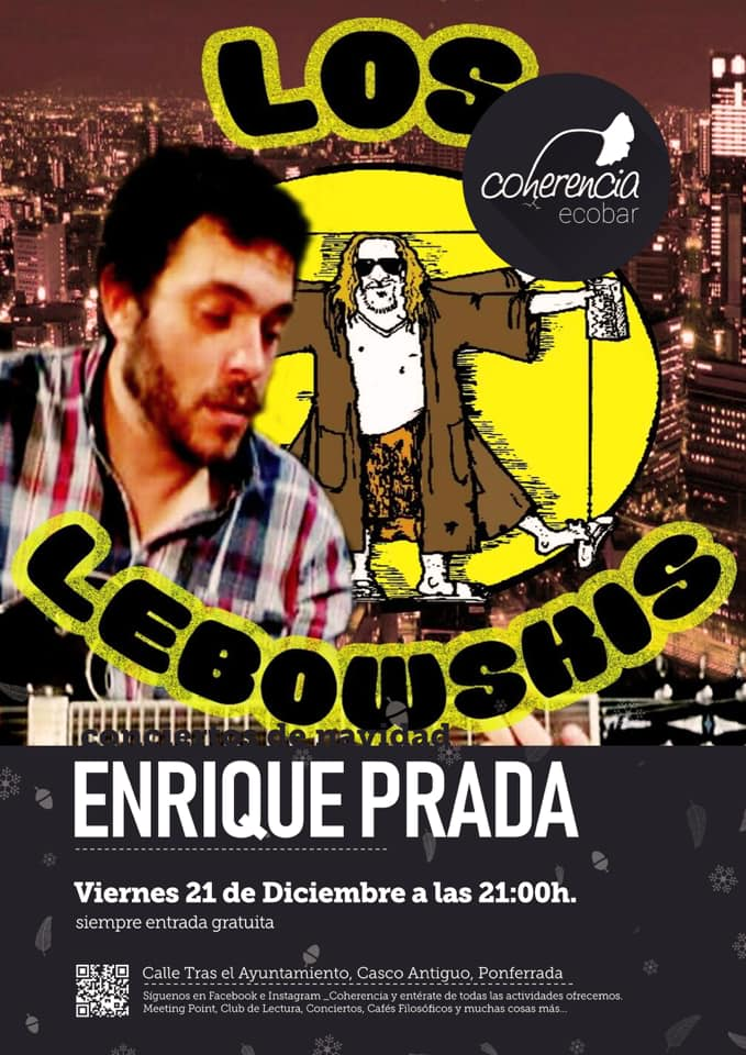 La música de Enrique Prada componente de 'Los Lebowskis', en la cita del viernes en Coherencia Bar 1