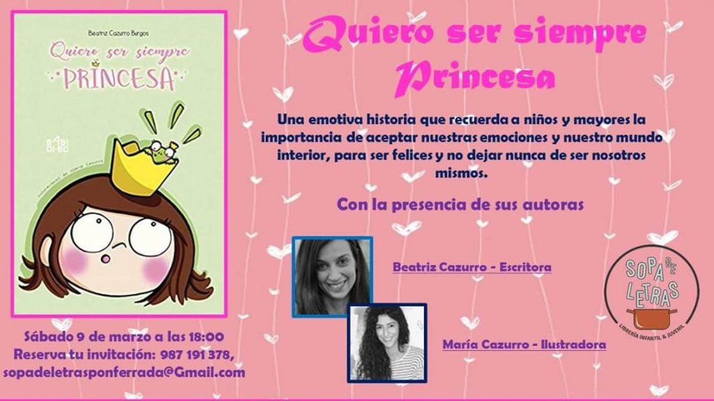 Presentación del libro: Quiero ser siempre princesa 1
