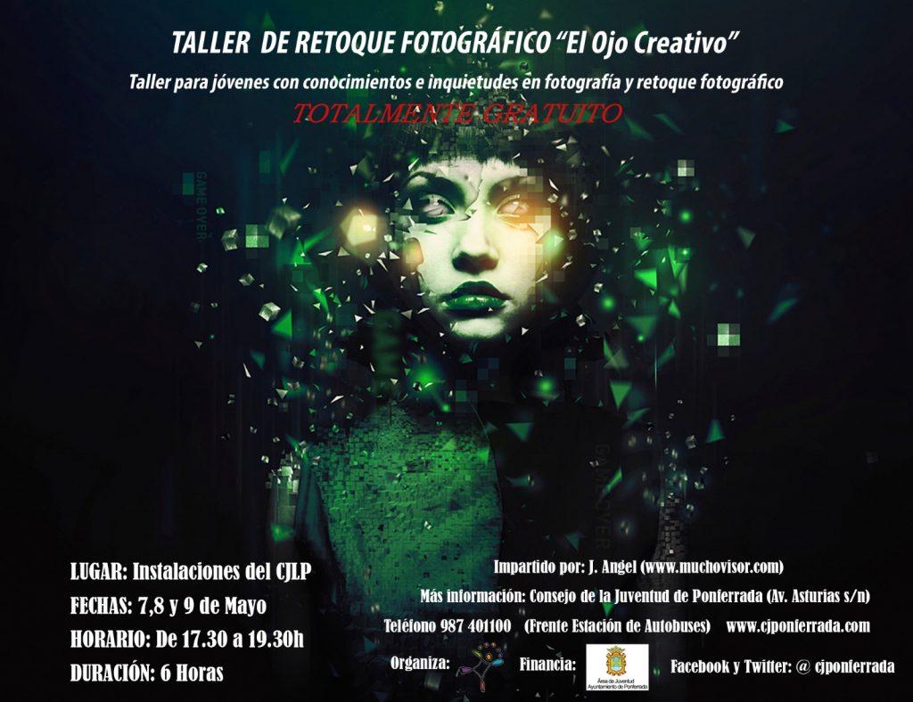 Taller de retoque fotográfico El ojo creativo en el Consejo de la juventud de Ponferrada 1