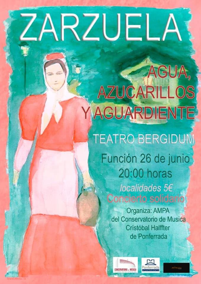 """Zarzuela """"Agua, azucarillos y aguardiente"""