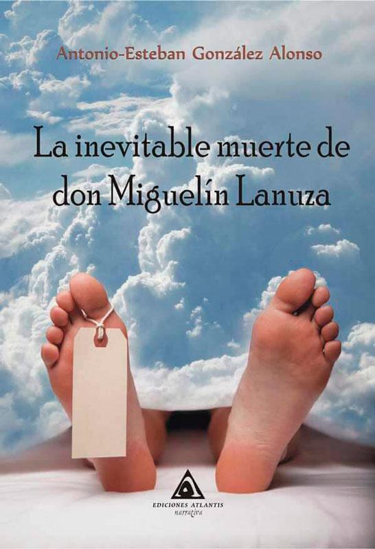 El escritor Antonio Esteban González Alonso presenta su novela