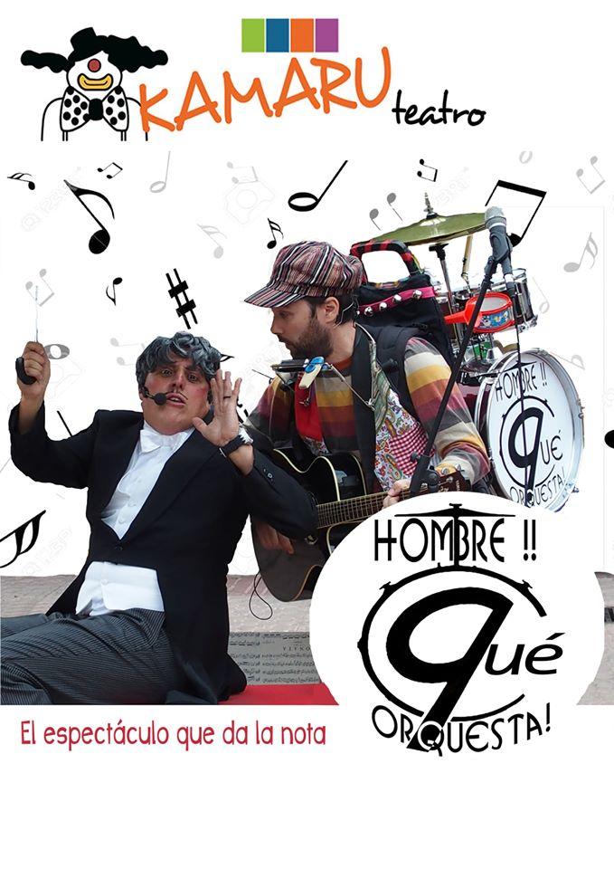 ¡Hombre, que orquesta! este sábado con Kamaru Teatro en el Teatro de Cubillos del Sil 1