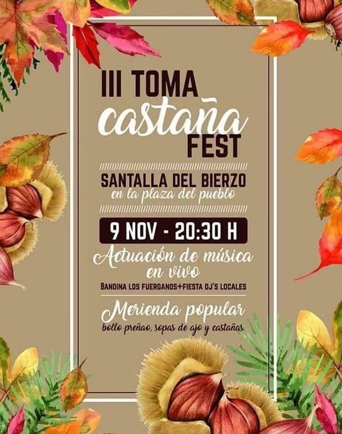 III Toma castaña fest en Santalla del Bierzo. 9 de noviembre 2019 1