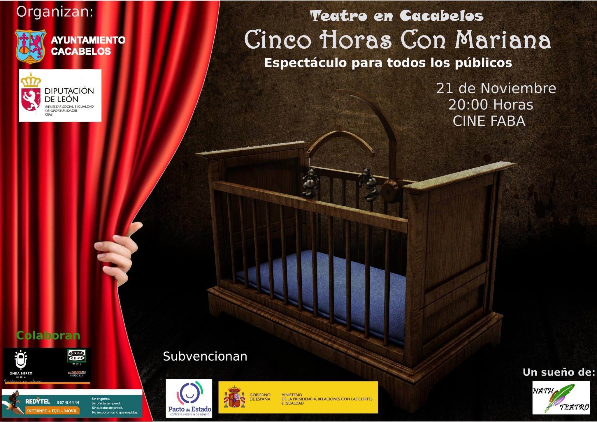 Cacabelos estrena la obra del berciano Andrés Campelo 'Cinco Horas con Mariana' el jueves 21 de noviembre 1