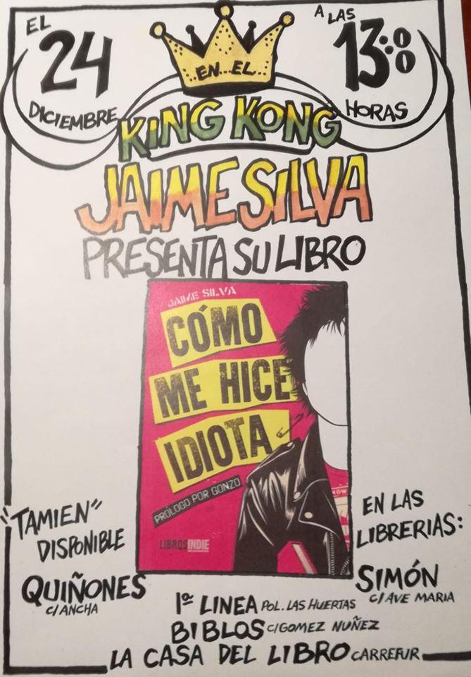 Presentación del libro 'Cómo me hice idiota' en El King Kong 1