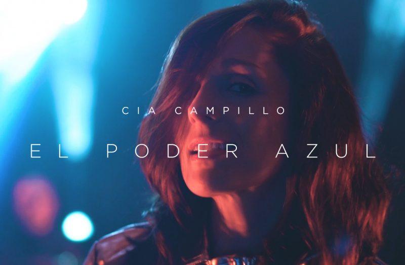 """Cia Campillo estrena el single y videoclip de """"El Poder Azul"""" 1"""