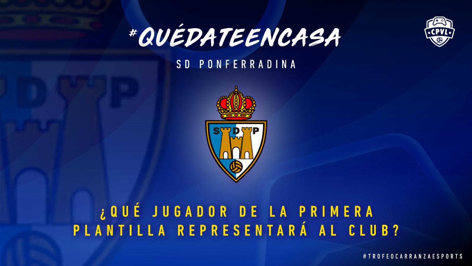 La Ponferradina juega el Trofeo Carranza #Esport solidario y elegirá a su representante esta tarde entre los jugadores de la primera plantilla 1