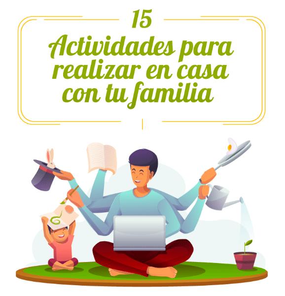 15 actividades para realizar en casa con tu familia 1