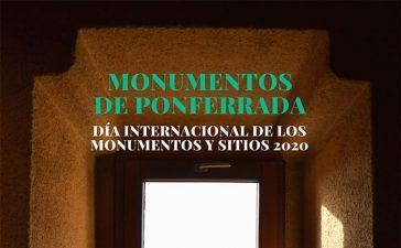 """Ponferrada celebra el """"Día Internacional de Monumentos y Sitios 2020"""" animando a los usuarios a participar difundiendo fotos de monumentos ponferradinos 4"""