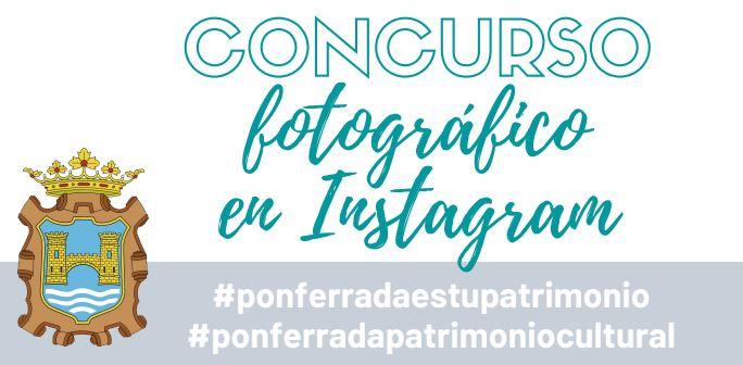 El Ayuntamiento de Ponferrada convoca el Concurso fotográfico 'Patrimonio Cultural de Ponferrada' en Instagram 1