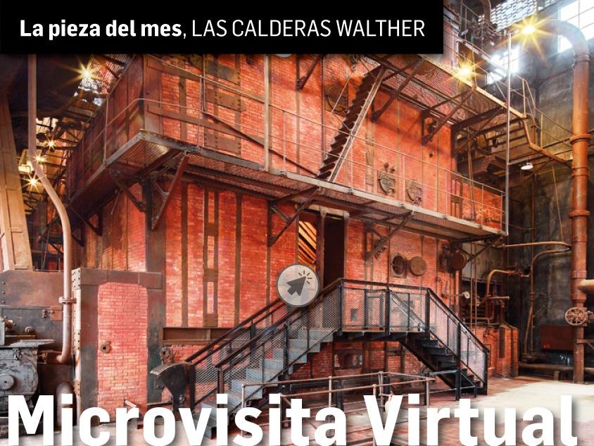 La visita virtual del domingo al Museo de la Energía se mete en las calderas del Museo 1