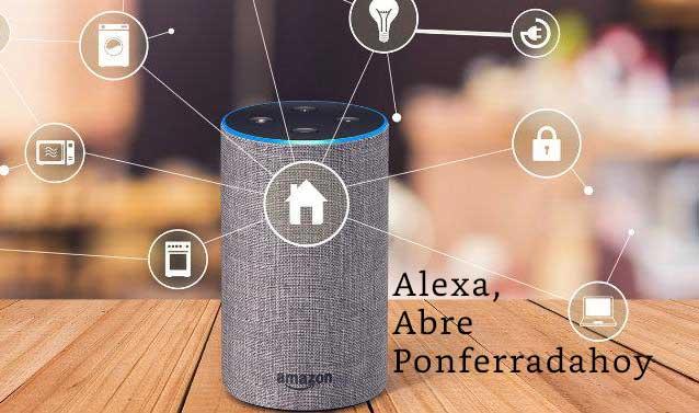 PonferradaHoy primer medio de la provincia en integrarse en el asistente virtual Alexa de Amazon 1