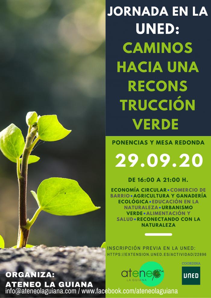 """El Ateneo La Guiana organiza en la UNED de Ponferrada las jornadas """"CAMINOS HACIA UNA RECONSTRUCCIÓN VERDE"""" 1"""
