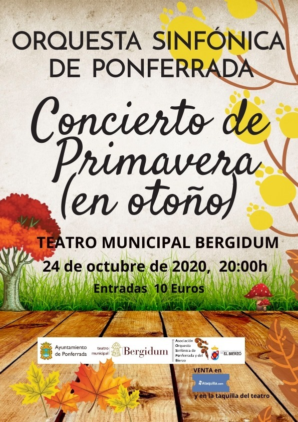 El Concierto de primavera de la Orquesta Sinfónica de Ponferrada que no se celebró, se reconvierte este sábado en el 'Concierto de primavera en Otoño' 1
