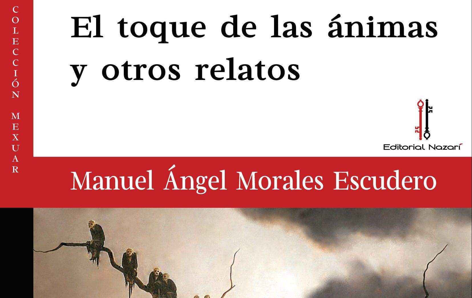 """El escritor ponferradino Manuel Ángel Morales Escudero publica """"EL toque de las ánimas y otros relatos"""", que se alzó con el Galtellì Literary Prize 2019. 1"""