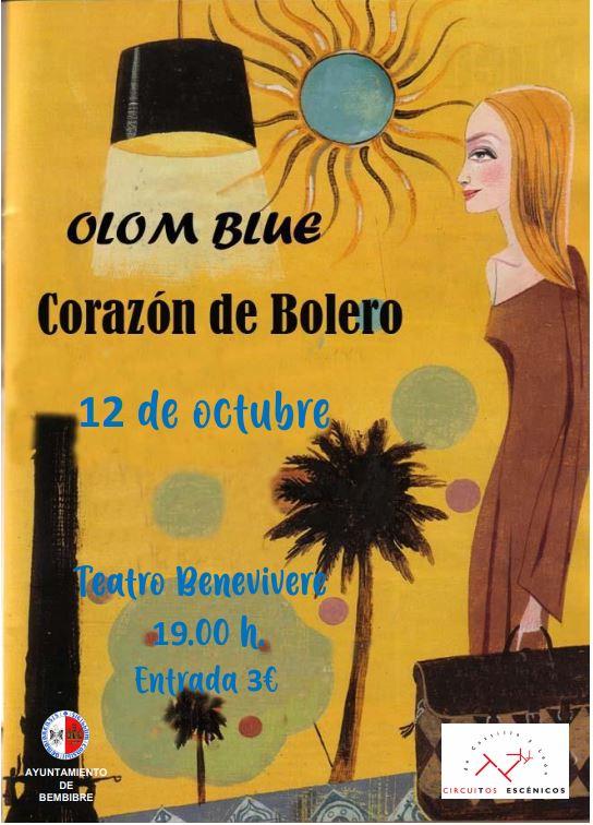 """El espectáculo musical """"Corazón de Bolero"""" llega el lunes 12 de octubre al Benevivere 1"""