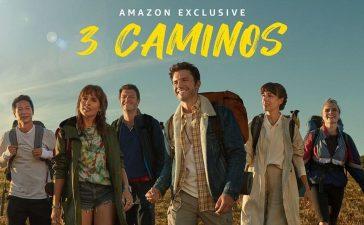 Amazon Prime desvela el trailer de la serie '3 caminos' que se estrena el 22 de enero 1
