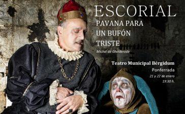 El Conde Gatón reaparece en el Bergidum con: Escorial. Pavana para un bufón triste 3