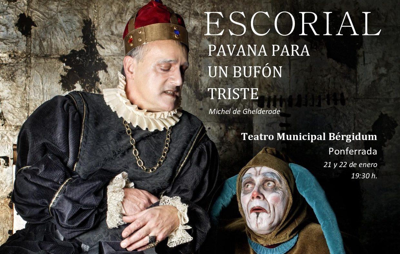 El Conde Gatón reaparece en el Bergidum con: Escorial. Pavana para un bufón triste 1