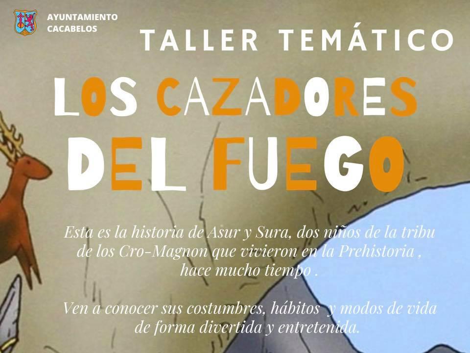 El MARCA de Cacabelos organiza el Taller Temático: Los Cazadores del Fuego 1