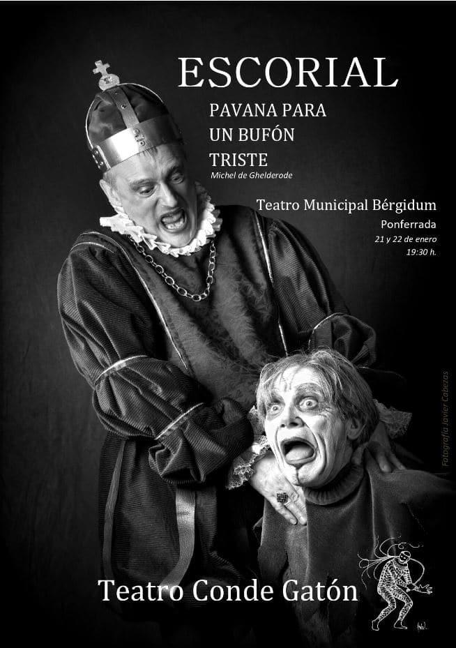 El Conde Gatón reaparece en el Bergidum con: Escorial. Pavana para un bufón triste 2