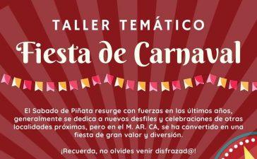 Taller Temático: FIESTA DE CARNAVAL - Sábado de piñata 2
