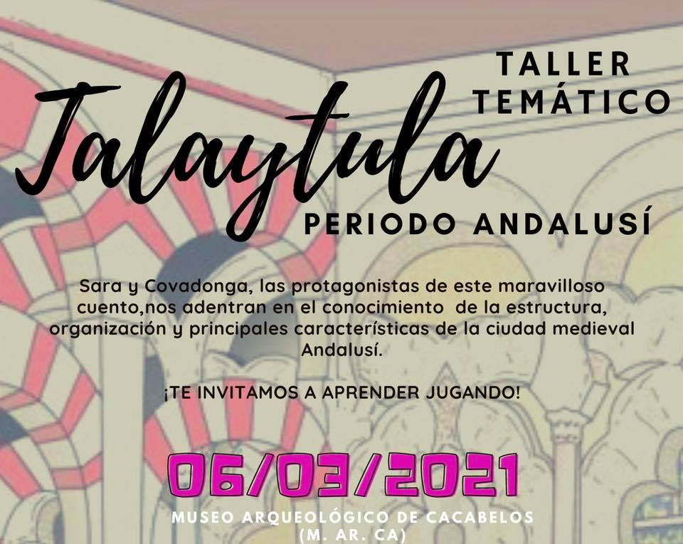 TALLER TEMÁTICO - Talaytula - Periodo Andalusí en el Marca de Cacabelos 1