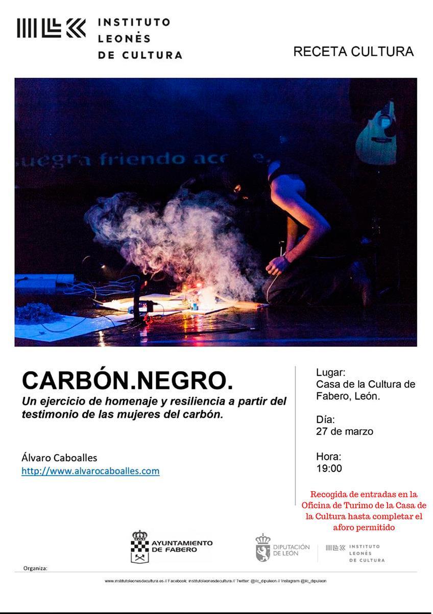 La performance 'Carbón Negro' del ponferradino Álvaro Caboalles llega Fabero a finales de mes 1