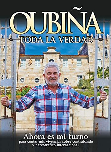 El ex-narco Laureano Oubiña firmará en Ponferrada su libro 'Oubiña, Toda la verdad' 2