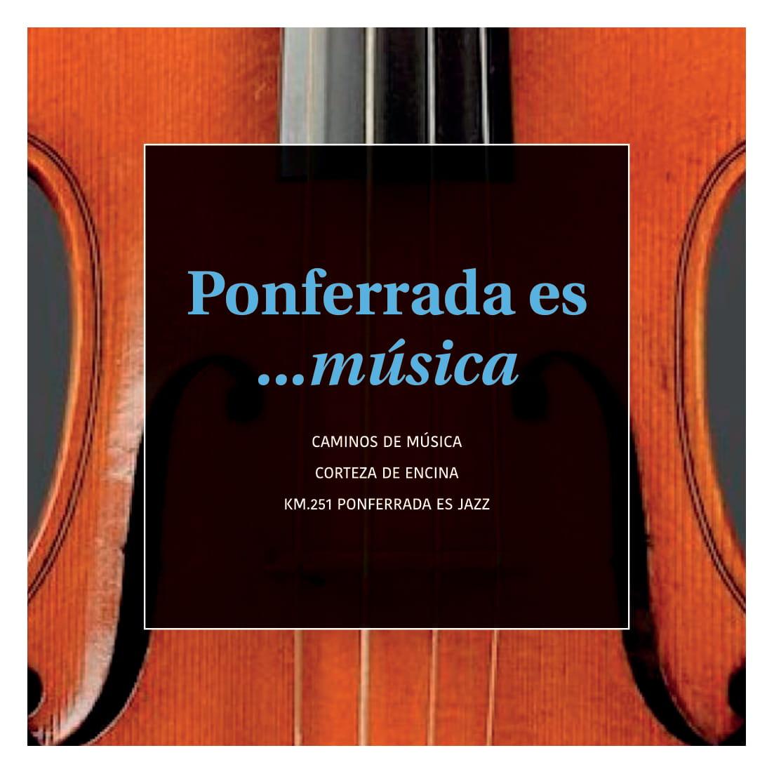 Ponferrada será... música, cultura, monumentos, turismo y más durante el verano de 2021 11