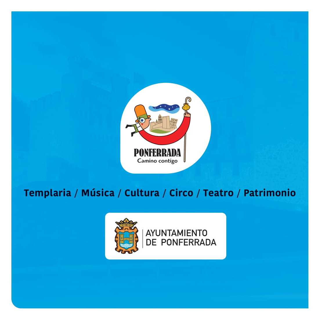 Ponferrada será... música, cultura, monumentos, turismo y más durante el verano de 2021 45