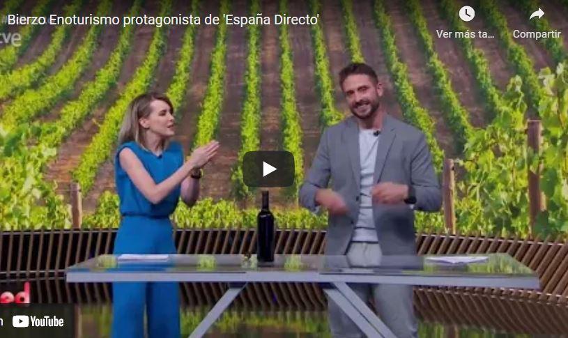 Bierzo Enoturismo protagonista en España Directo de Rtve 1
