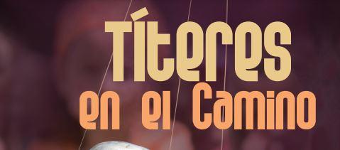 La Junta presenta el programa 'Títeres en el Camino' con espectáculos de títeres en ocho localidades del Camino de Santiago Francés entre ellas Molinaseca 1