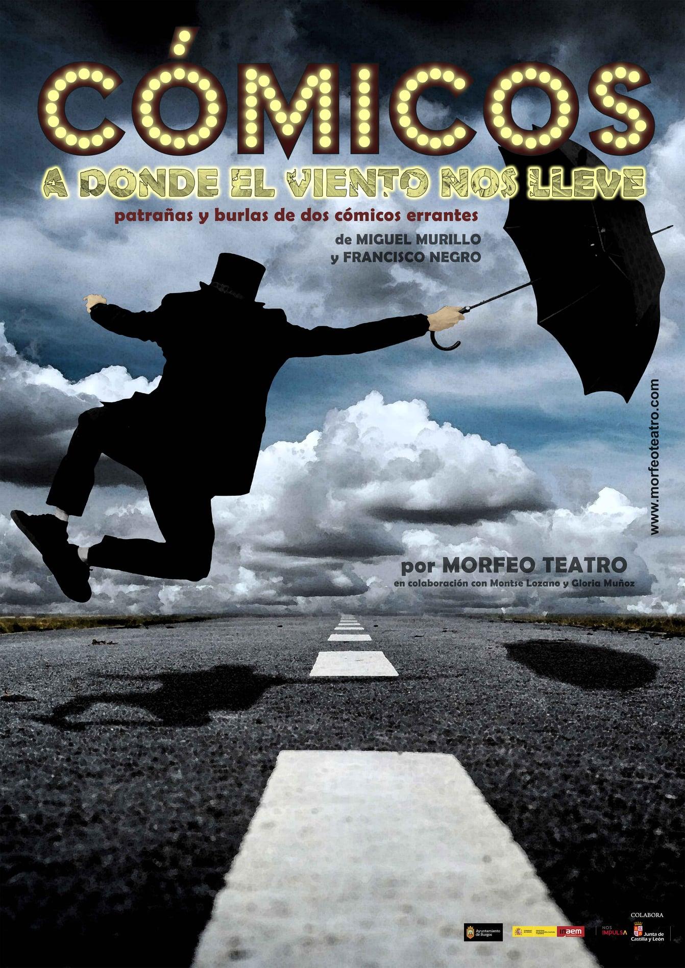 El Teatro de Cubillos del Sil ofrecerá el 9 de octubre la obra Cómicos, donde el viento nos lleve 2