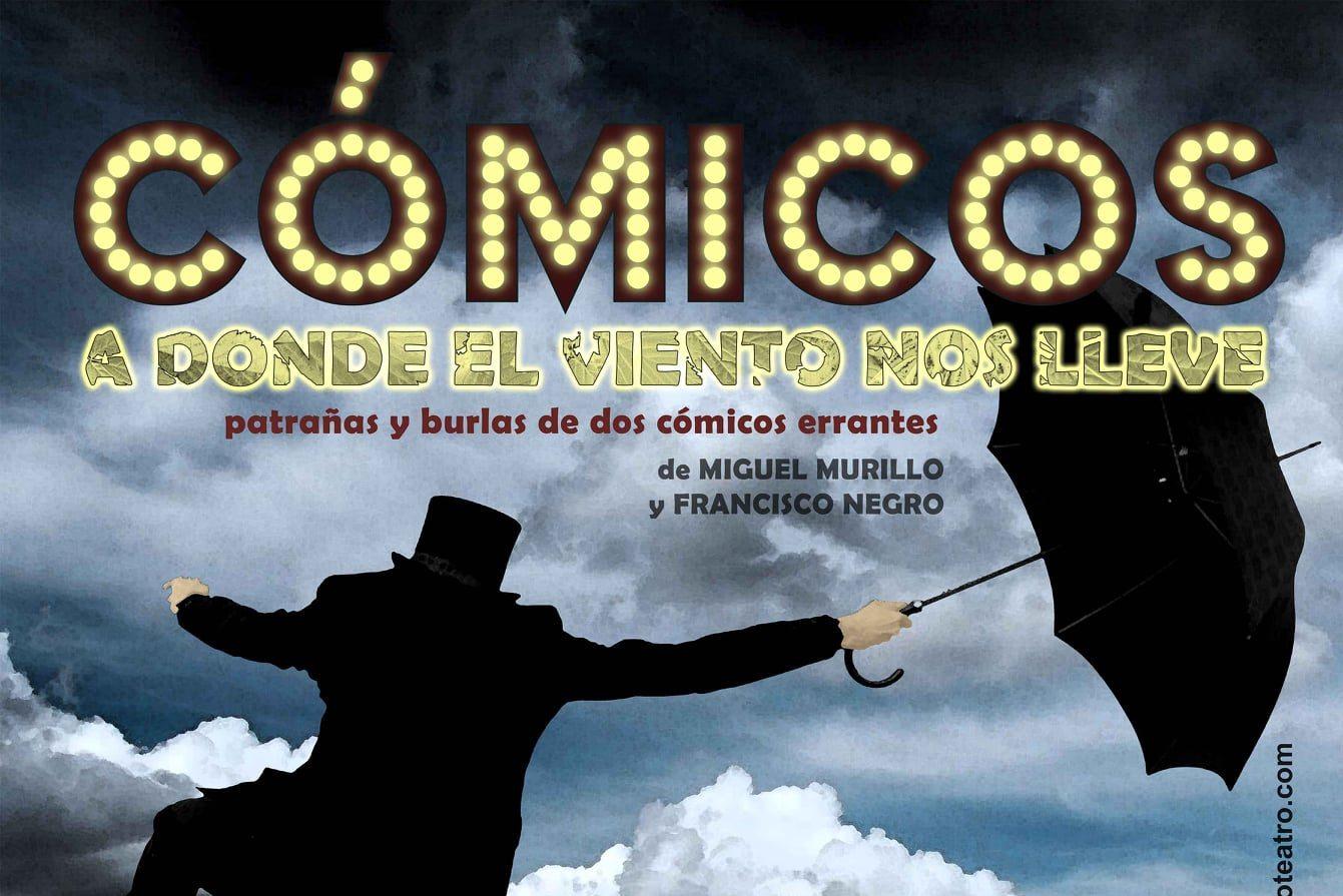 El Teatro de Cubillos del Sil ofrecerá el 9 de octubre la obra Cómicos, donde el viento nos lleve 1