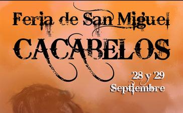 Cacabelos recupera los días 28 y 29 de septiembre la Feria de San Miguel 3