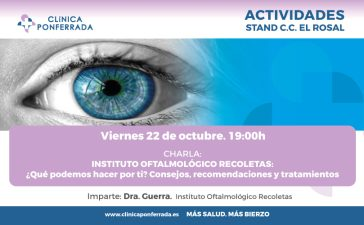 Clínica Ponferrada celebra el Día Mundial de la visión con una charla en el stand de El Rosal el próximo viernes 1